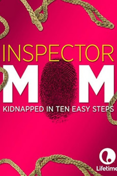 Inspector Mom: Kidnapped in Ten Easy Steps Torrent Download