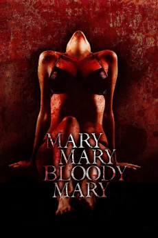 Mary, Mary, Bloody Mary yts torrent magnetic links